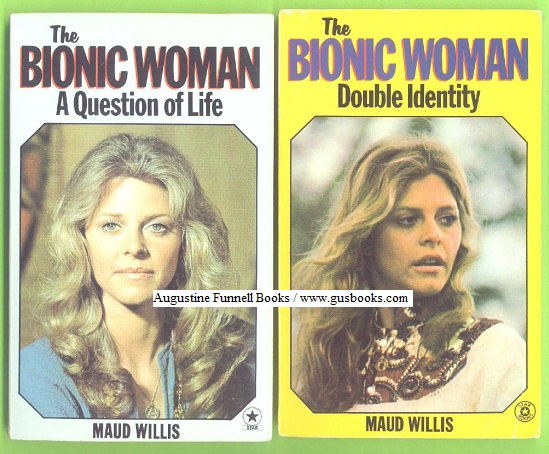Image for The Bionic Woman:  DOUBLE IDENTITY and A QUESTION OF LIFE