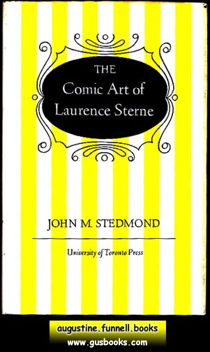 Image for THE COMIC ART OF LAURENCE STERNE, Convention and Innovation in Tristram Shandy and A Sentimental Journey