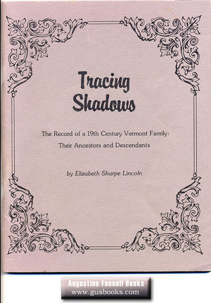 Image for TRACING SHADOWS, The Record of a 19th Century Vermont Family