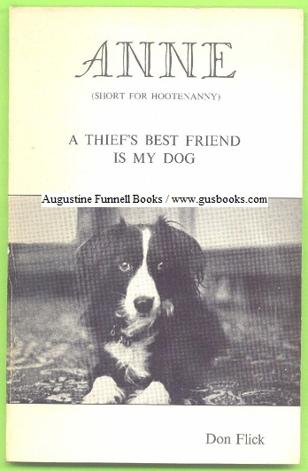 Image for ANNIE (Short for Hootenanny), A Thief's Best Friend is My Dog (signed insert)