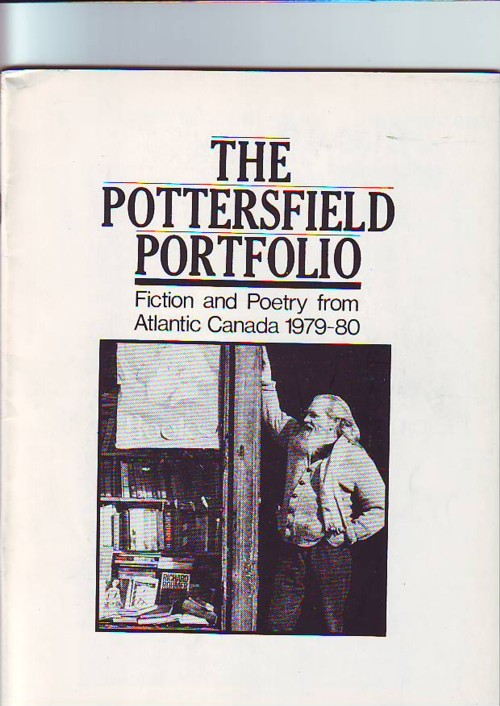 Image for THE POTTERSFIELD PORTFOLIO (3 volumes), Fiction and Poetry From Atlantic Canada, Number One 1979-1980, Volume 2 1980-1981, and Volume 3, 1981-1982
