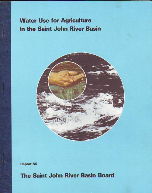Image for Water Use for Agriculture in the Saint John River Basin