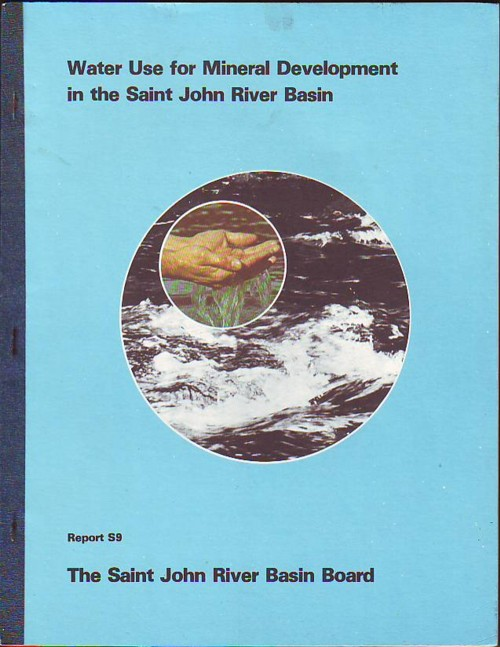 Image for Water Use for Mineral Development in the Saint John River Basin