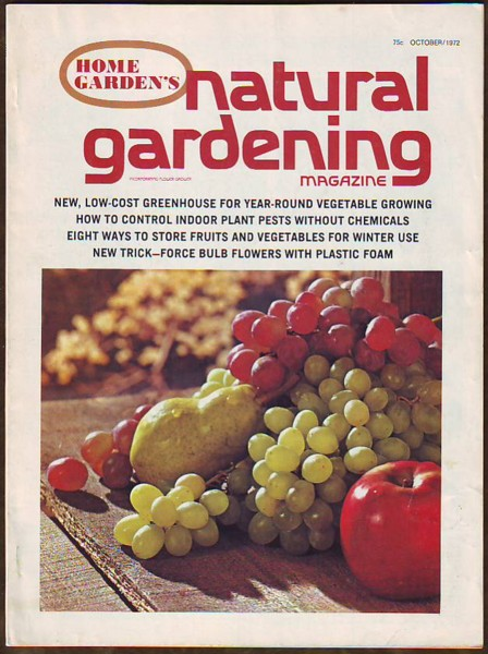 Image for Home Garden's Natural Gardening Magazine, October/Oct. 1972