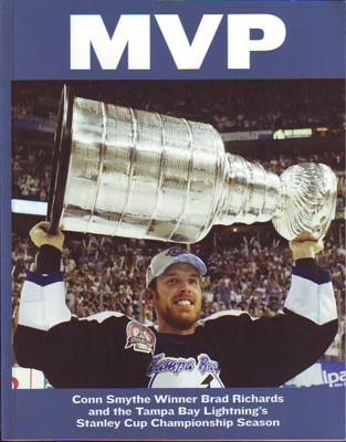Image for MVP, Conn Smythe Winner Brad Richards and the Tampa Bay Lightning's Stanley Cup Championship Season