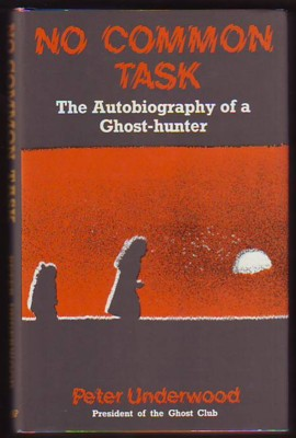 Image for NO COMMON TASK, The Autobiography of a Ghost-hunter