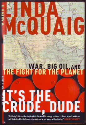 Image for IT'S THE CRUDE, DUDE, War, Big Oil, and the Fight for the Planet (signed)