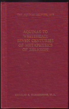 Image for Aquinas to Whitehead:  Seven Centuries of Metaphysics of Religion