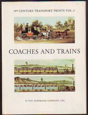 Image for Coaches and Trains (Golden Ariels No. 7), (19th Century Transport Prints Vol. 2)