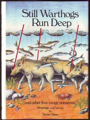 Image for STILL WARTHOGS RUN DEEP and other free range nonsense (signed)