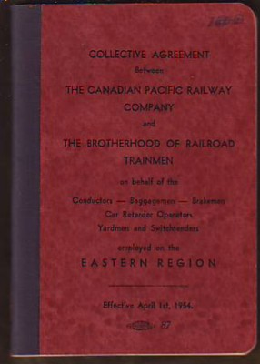 Image for Agreement between The Canadian Pacific Railway Company and The Brotherhood of Railroad Trainmen on behalf of the Conductors -- Baggagemen -- Brakemen/Car Retarder Operators/Yardmen and Switchtenders employed on the Eastern Region