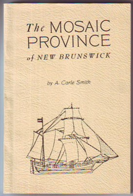 Image for The Mosaic Province of New Brunswick