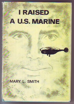 Image for I Raised a U.S. Marine