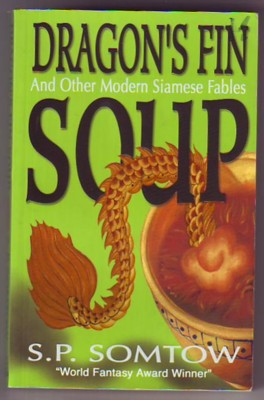 Image for DRAGON'S FIN SOUP, Eight Modern Siamese Fables
