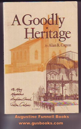 Image for A GOODLY HERITAGE, Being a Chronological History of the Parish of Picton