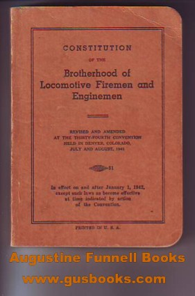 Image for Constitution of the Brotherhood of Locomotive Firemen and Enginemen, 1941