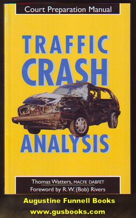 Image for TRAFFIC CRASH ANALYSIS, Court Preparation Manual