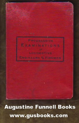 Image for Progressive Examinations of Locomotive Engineers and Firemen