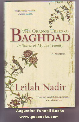 Image for THE ORANGE TREES OF BAGHDAD, In Search of My Lost Family (signed)