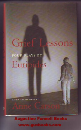 Image for GRIEF LESSONS, Four Plays by Euripides