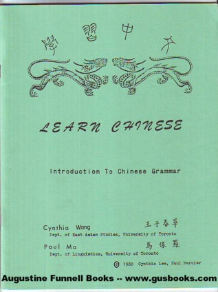Image for Learn Chinese, Introduction to Chinese Grammar