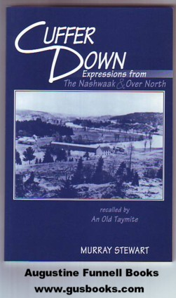 Image for CUFFER DOWN, Expressions from The Nashwaak & Over North, recalled by An Old Taymite (signed)