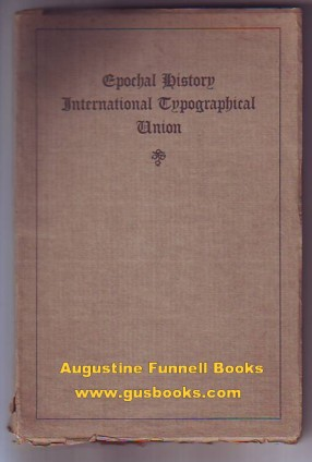 Image for Epochal History of the International Typographical Union