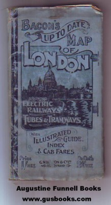 Image for Bacon's Up to Date Map of London, Showing Electric Railways, Tubes & Tramways, With Illustrated Guide, Index & Cab Fares