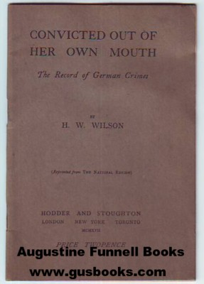 Image for CONVICTED OUT OF HER OWN MOUTH, The Record of German Crimes