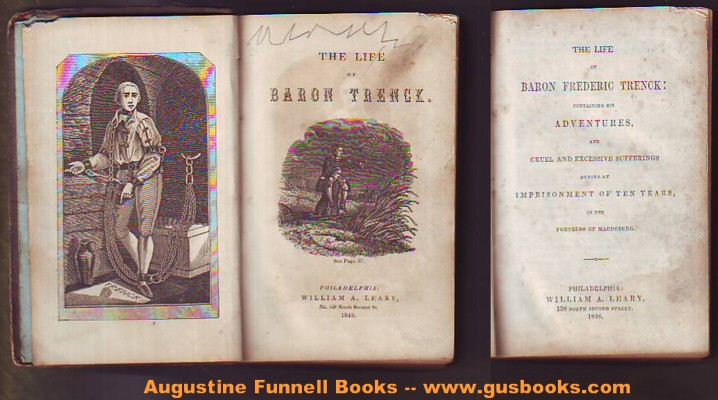 Image for THE LIFE OF BARON FREDERIC TRENCK:  containing his adventures, and cruel and excessive sufferings during an imprisonment of ten years, in the fortress of Magdeburg