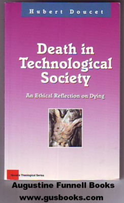 Image for DEATH IN TECHNOLOGICAL SOCIETY, An Ethical Reflection on Dying