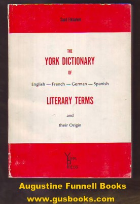 Image for The York Dictionary of English -- French -- German -- Spanish Literary Terms and their Origin