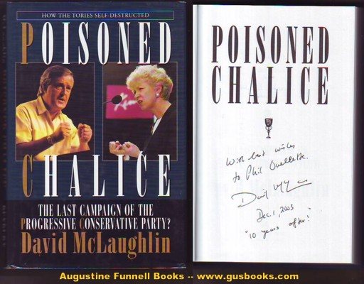 Image for POISONED CHALICE, The Last Campaign of the Progressive Conservative Party? (signed)