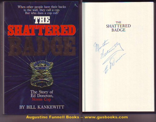Image for THE SHATTERED BADGE, The Story of Ed Donovan, Stress Cop (signed by Donovan)