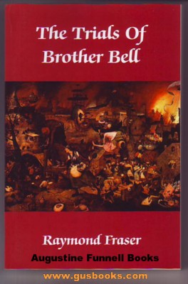 Image for THE TRIALS OF BROTHER BELL, Two novels:  1.) Repentance Vale, and 2.) The Struggle Outside (signed)