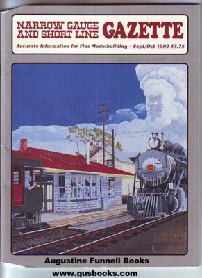 Image for Narrow Gauge and Short Line Gazette, September Sept./October Oct. 1992, Volume/Vol. 18, Number/No./#4