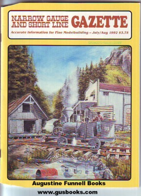 Image for Narrow Gauge and Short Line Gazette, July/August Aug. 1992, Volume/Vol. 18, Number/No./#3