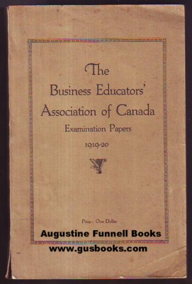 Image for The Business Educators' Association of Canada Examination Papers 1919-20