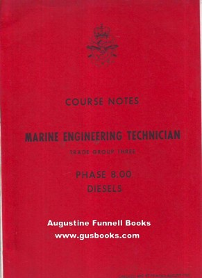 Image for Engineering Technician, Trade Group Three/3, Phase 8.00, Diesels (Course Notes, Marine Engineering Technician)