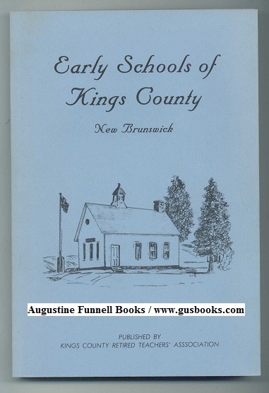 Image for Early Schools of Kings County New Brunswick