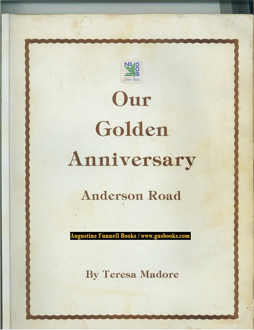 Image for Our Golden Anniversary, Anderson Road