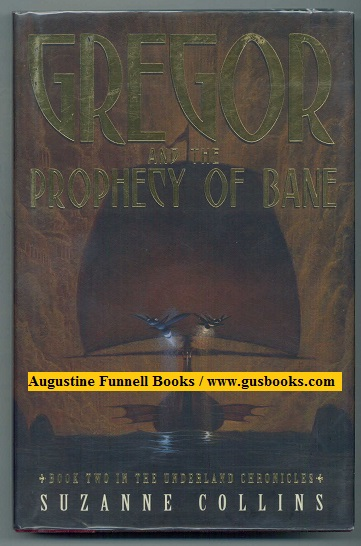 Image for GREGOR AND THE PROPHECY OF BANE, Book Two in the Underland Chronicles (signed)