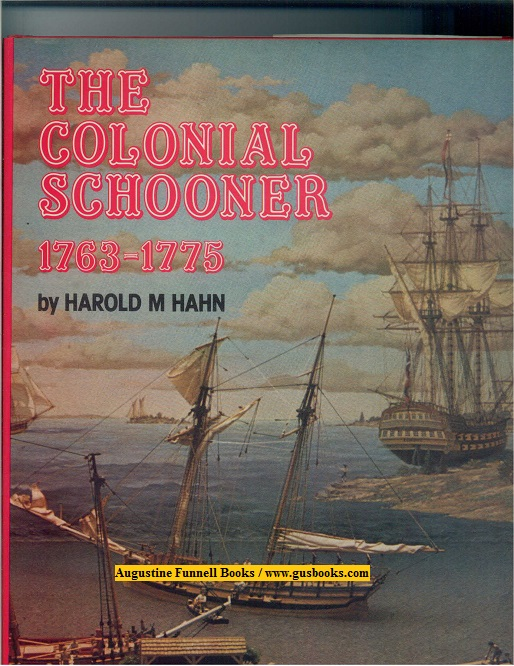 Image for The Colonial Schooner 1763-1775