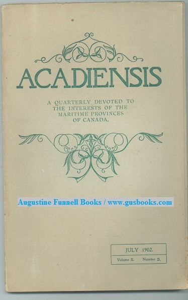 Image for Acadiensis, July 1902, Volume II, Number 3