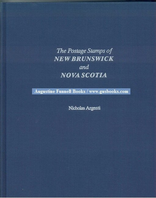 Image for The Postage Stamps of New Brunswick and Nova Scotia