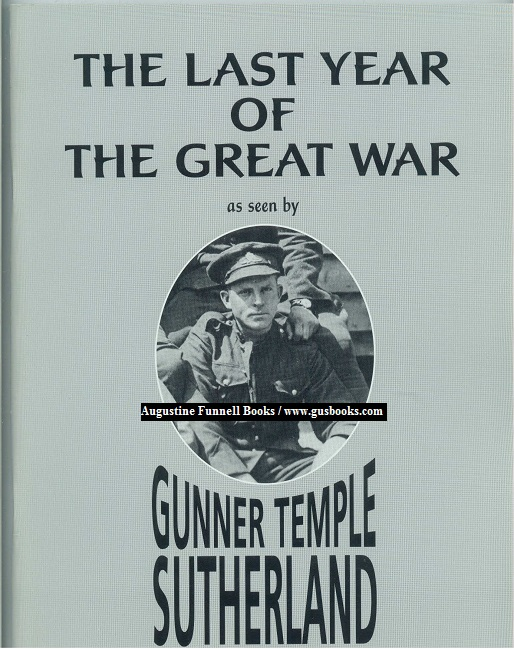 Image for The Last Year of the Great War as seen by Gunner Temple Sutherland