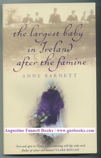 Image for The Largest Baby in Ireland After the Famine (signed)