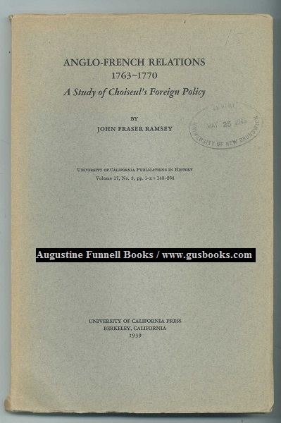 Image for ANGLO-FRENCH RELATIONS 1763-1770, A Study of Choiseul's Foreign Policy