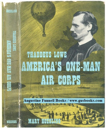 Image for Thaddeus Lowe, America's One-Man Air Corps (inscribed/signed)