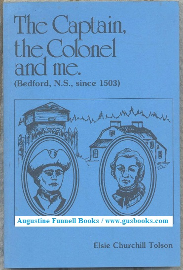 Image for The Captain, the Colonel and me. (Bedford, N.S., since 1503)